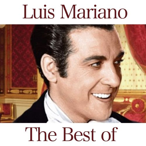 The Best of Luis Mariano