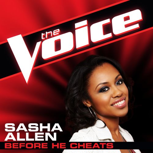 Before He Cheats [The Voice Performance]
