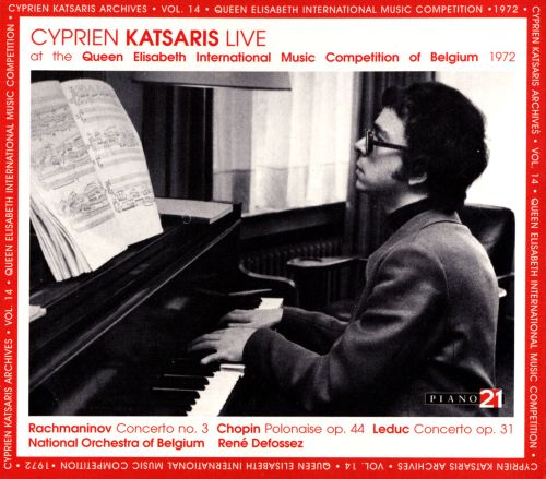 Cyprien Katsaris: Live at the Queen Elisabeth International Music Competition of Belgium, 1972