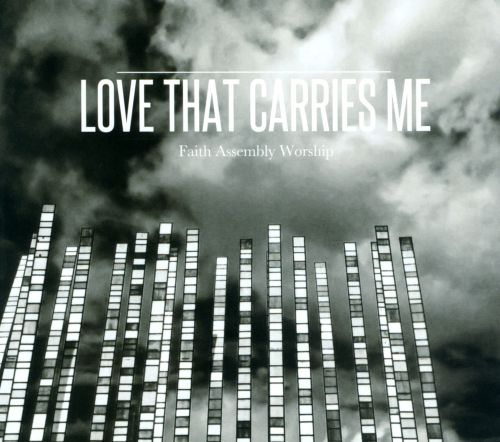 Love That Carries Me