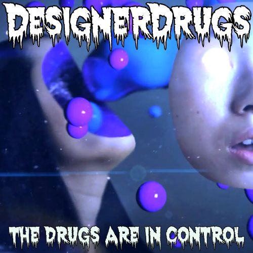 The  Drugs Are In Control