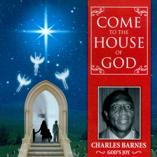 Come To The House Of God