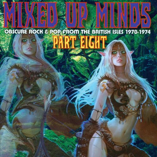 Mixed Up Minds, Pt. 8: Obscure Rock & Pop From the British Isles 1970-1974