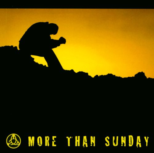 More Than Sunday