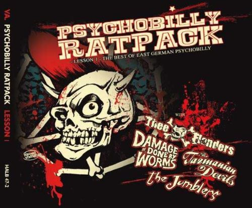 Psychobilly Rat Pack #1: Lesson 1 - The Best Of East German Psychobilly