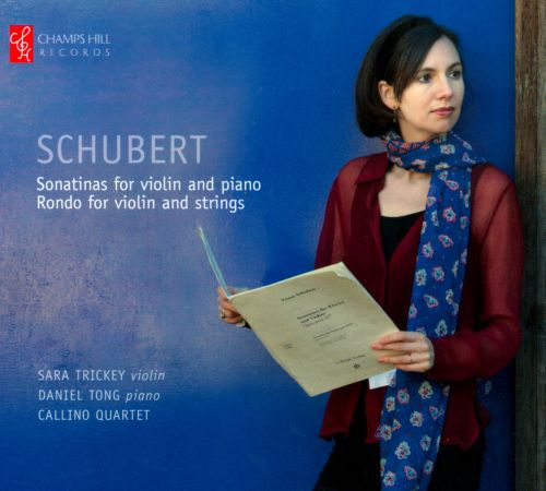 Schubert: Sonatines for Violin and Piano; Rondo for Violin and Strings