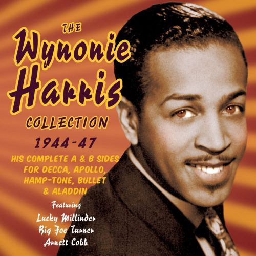 The Wynonie Harris Collection: 1944-1947