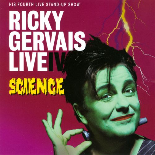 Ricky Gervais Live, Vol. 4: Science