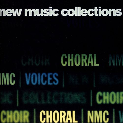 New Music Collections: Choral