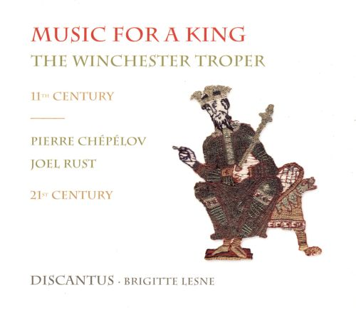 Music for a King: The Winchester Troper