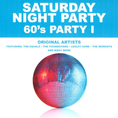 Saturday Night Party: '60s Party, Vol. 1
