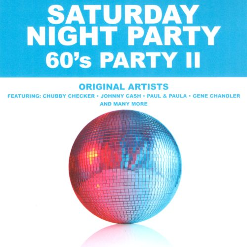 Saturday Night Party: '60s Party, Vol. 2
