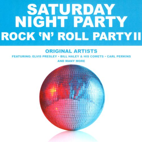 Saturday Night Party: Rock 'n' Roll Party, Vol. 2