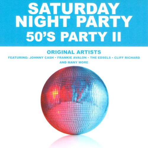 Saturday Night Party: '50s Party, Vol. 2