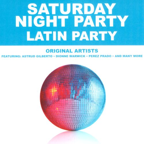 Saturday Night Party: Latin Party