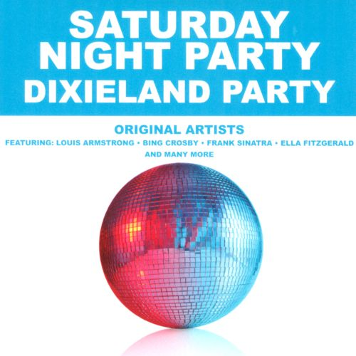 Saturday Night Party: Dixieland Party
