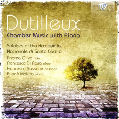 Dutilleux: Chamber Music with Piano