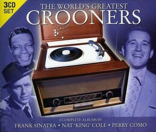 The World's Greatest Crooners