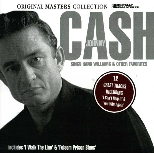 Johnny Cash Sings Hank Williams & Other Favorites [Play 24/7]