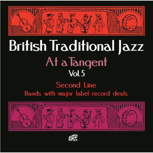 British Traditional Jazz at a Tangent Vol. 5: Second Line