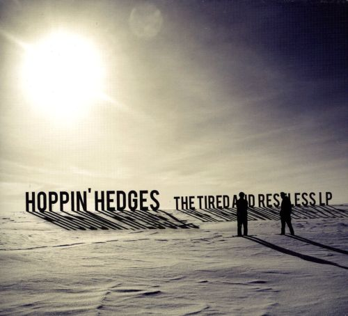 The Tired and Restless LP
