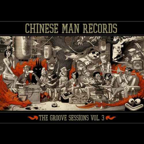 The Chinese Man Groove Sessions, Vol. 3
