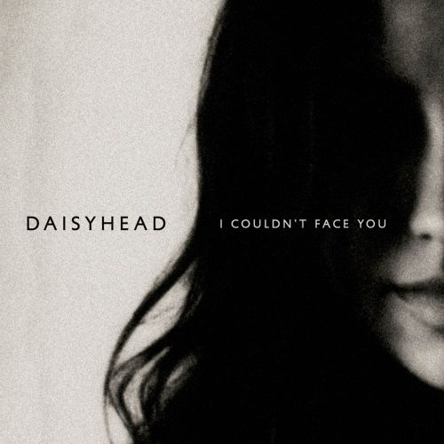 I Couldn't Face You