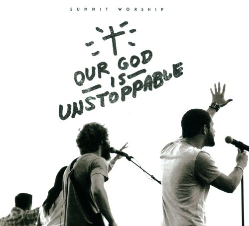 Our God is Unstoppable