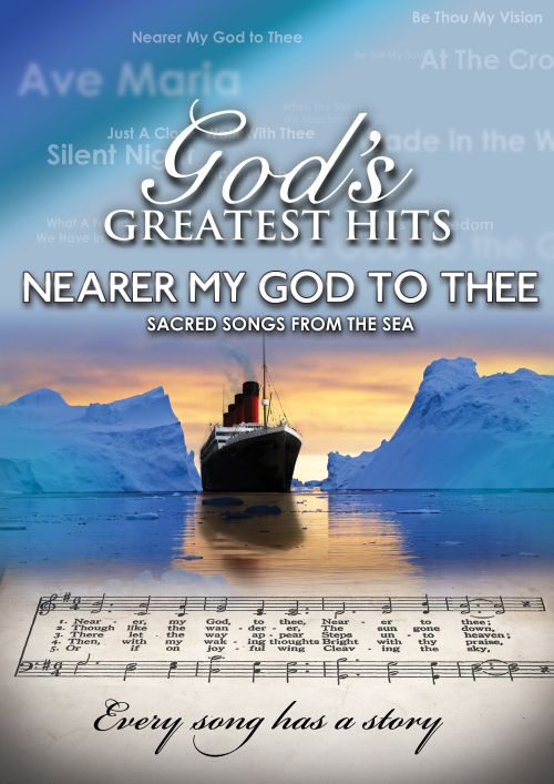 God's Greatest Hits: Nearer My God to Thee