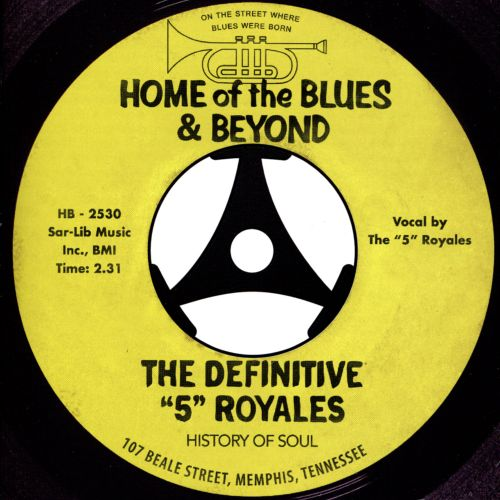 """The Definitive """"5"""" Royales: Home of the Blues & Beyond"""