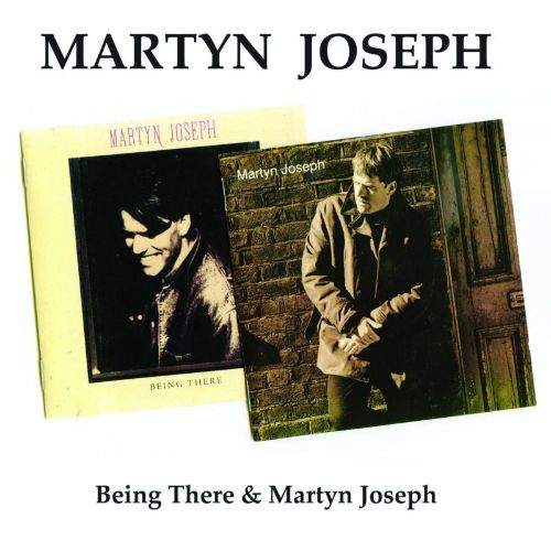 Being There/Martyn Joseph