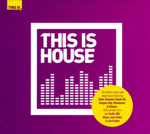 This Is House [Universal Music TV]