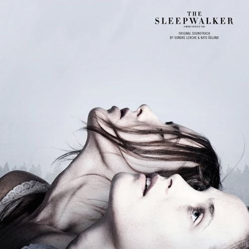 The Sleepwalker [Original Soundtrack]