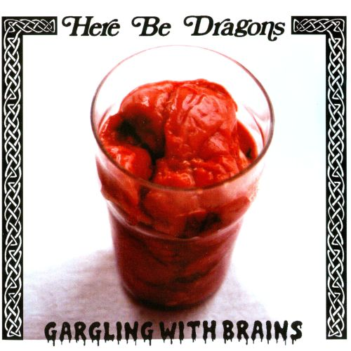 Gargling With Brains