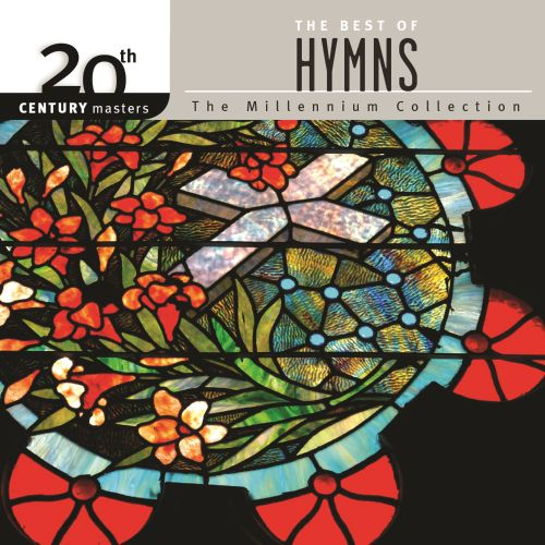 20th Century Masters: The Millennium Collection: The Best of Hymns