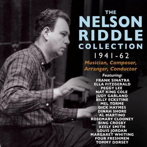 The Nelson Riddle Collection 1941-1962