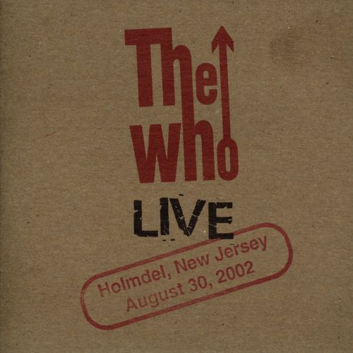 Live: Holmdel, New Jersey August 30, 2002