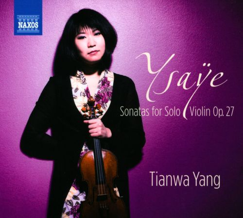 Ysaÿe: Sonatas for Solo Violin
