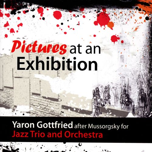 Pictures at an Exhibition for Jazz Trio and Orchestra