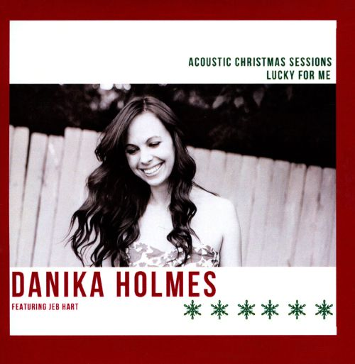 Acoustic Christmas Sessions: Lucky For Me