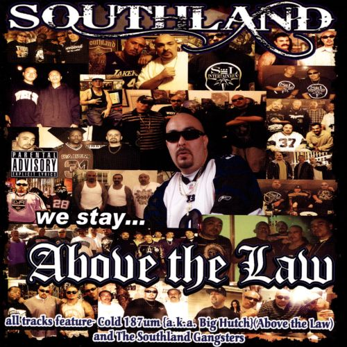 Southland Above the Law