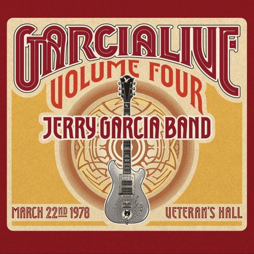 Garcialive, Vol. 4: March 22nd, 1978 Veteran's Hall