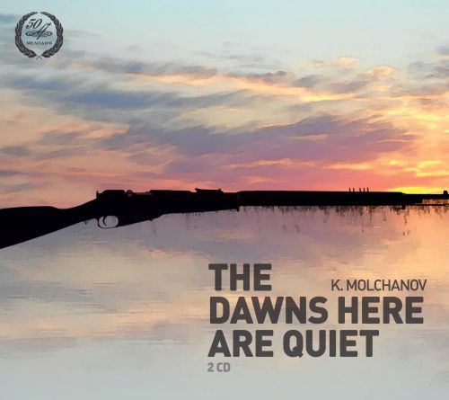 Kirill Molchanov: The Dawns Here Are Quiet