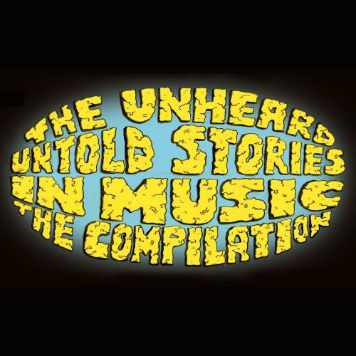 Untold Stories in Music The Compilation