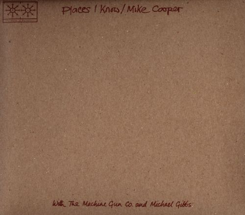 Places I Know/The Machine Gun Co.