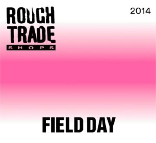 Rough Trade Shops: Field Day 2014 Compilation