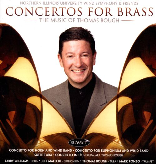 Concertos for Brass: The Music of Thomas Bough