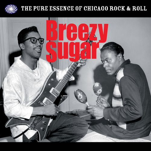 Breezy Sugar: Pure Essence of Chicago Rock N'Roll