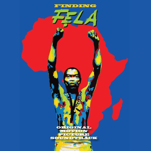Finding Fela! [Original Motion Picture Soundtrack]