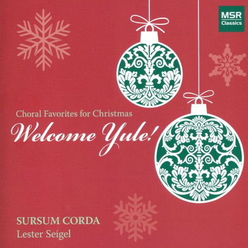 Welcome Yule!: Choral Favorites for Christmas